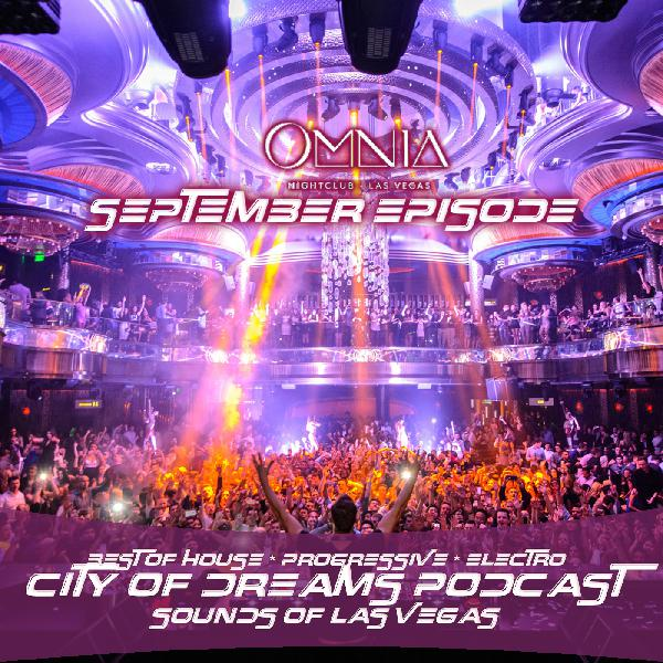 City of Dreams Podcast - Best of House, Progressive and Electro