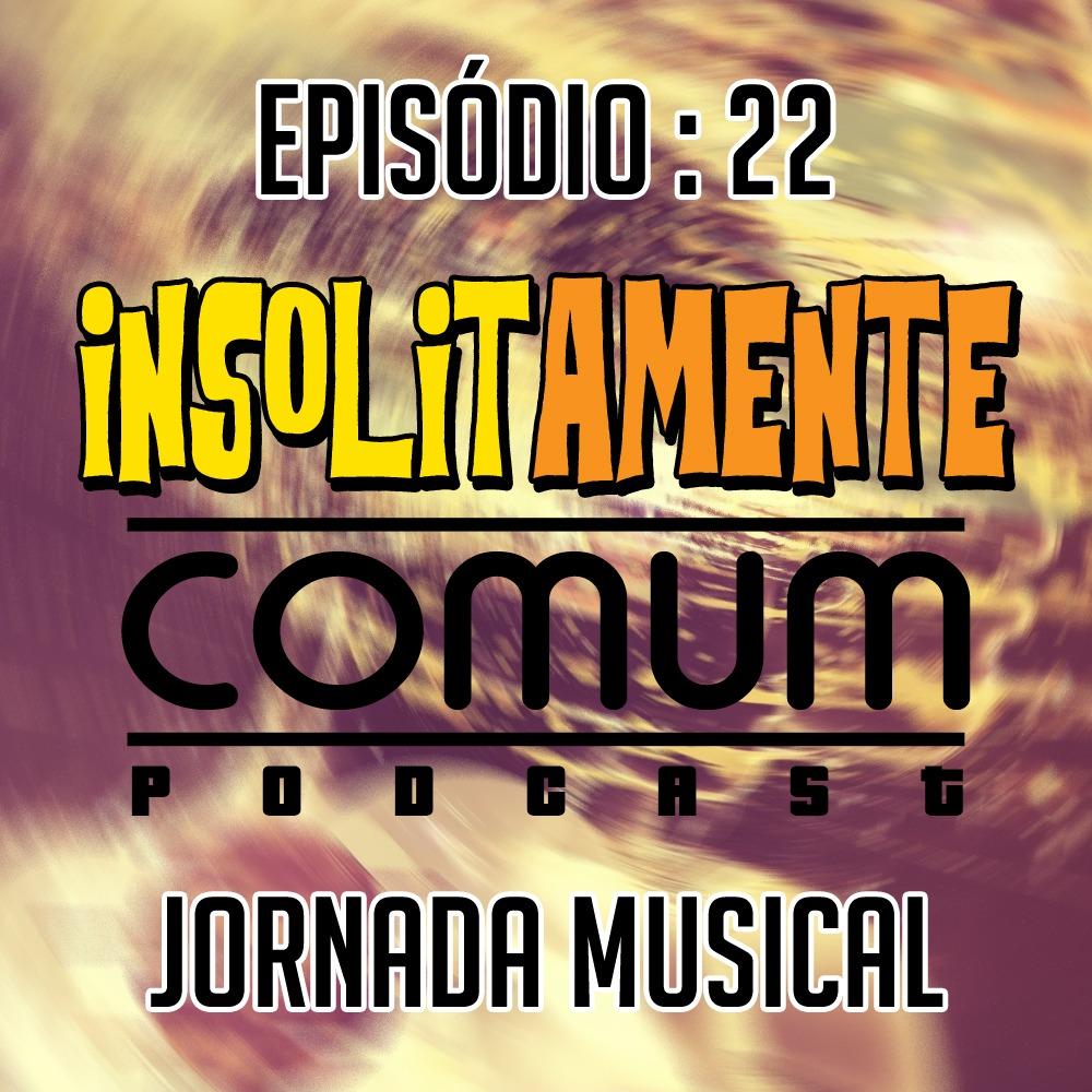 EP. 22 - Jornada Musical