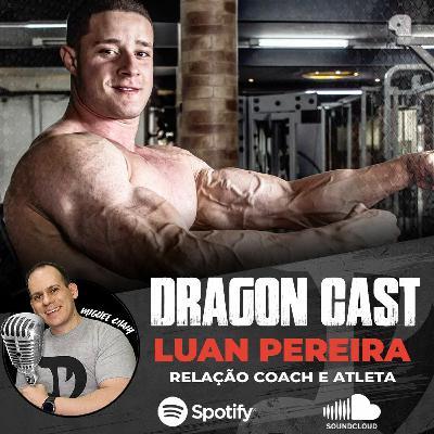 Luan Pereira - Relação Coach e Atleta