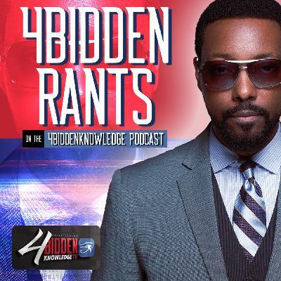 4BIDDEN Rant - UFO's - UAP's and Aliens 4biddenknowledge Podcast S4 E3