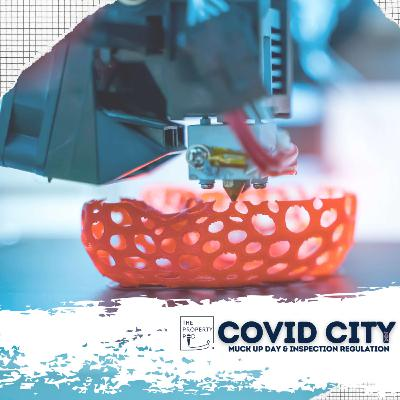 Covid City, Muck Up Day & Inspection Regulation`