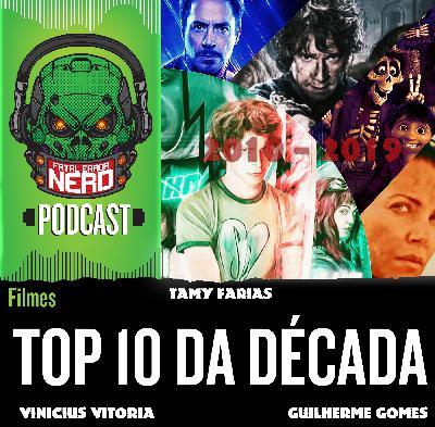 Fatal Error Nerd #58: Top 10 Filmes da Década