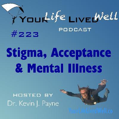 Stigma, Acceptance & Mental Illness