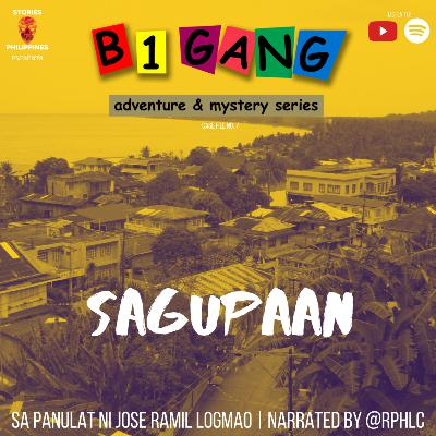 7X19 SAGUPAAN | B1 GANG ADVENTURE AND MYSTERY SERIES BOOK 7