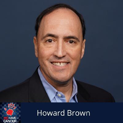 Life After Cancer With Howard Brown
