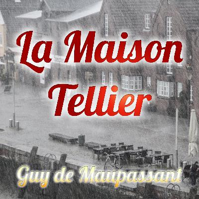 La Maison Tellier, Guy de Maupassant (Livre audio)