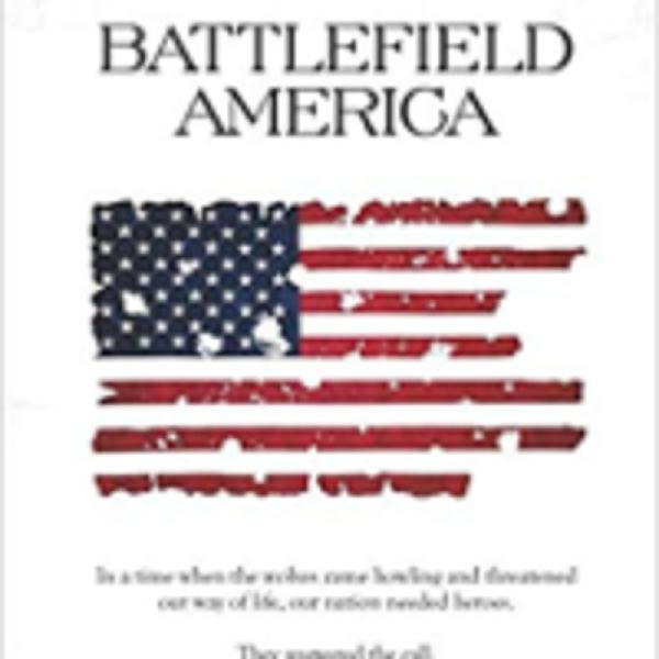 Battlefield America, by author Erich Hartung
