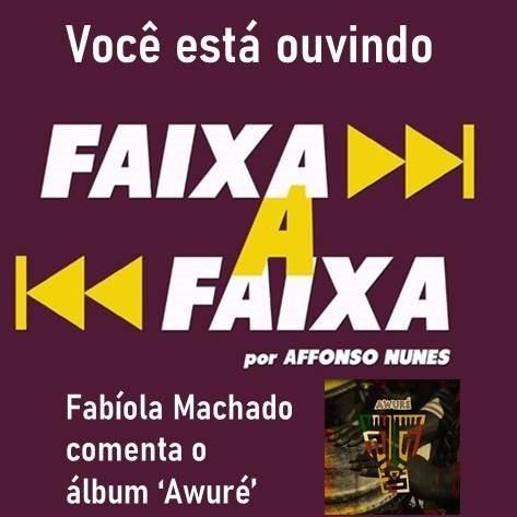 Fabíola Machado apresenta o álbum 'Awuré'