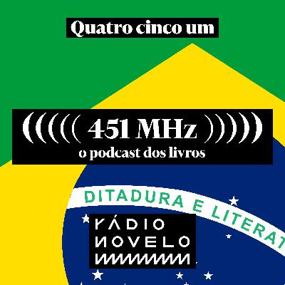 #22 - Ditadura e literatura