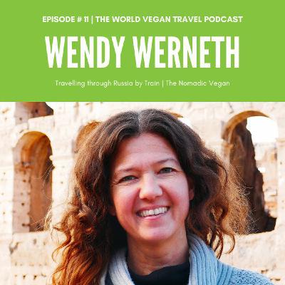#11 | Taking the Train across Russia | Wendy, The Nomadic Vegan