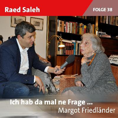 Folge 38: Margot Friedländer