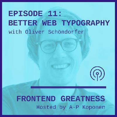 Better Web Typography with Oliver Schöndorfer