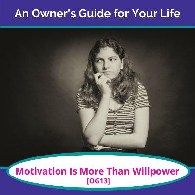 Motivation Is More Than Willpower