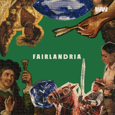 Fairlandria Chapter One