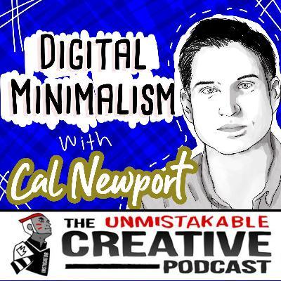 Listener Favorites: Cal Newport | Digital Minimalism