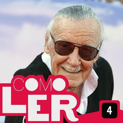 Como Ler #4 - Stan Lee - com Quadrilhagem