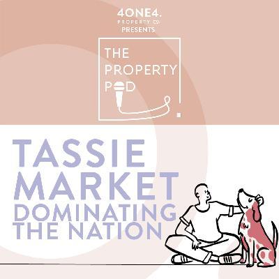 Tassie Market Dominating the Nation
