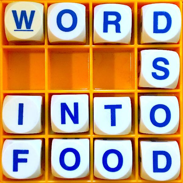 104. Words into Food