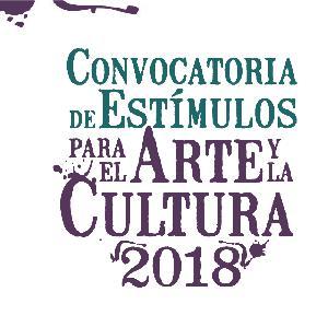 016. Convocatoria de Estímulos para el Arte y la Cultura 2018 fase II