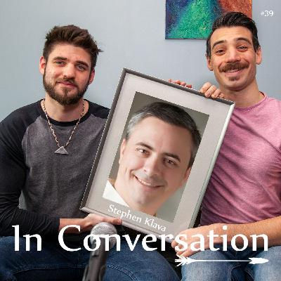 #39 - In Conversation with Stephen Klava