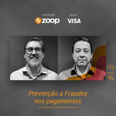 #1.5 Prevenção a Fraudes nos pagamentos