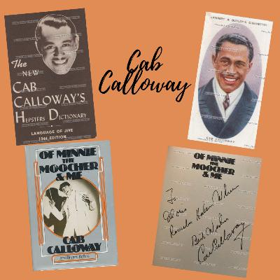 Episode 25: Chattin' with Cab Calloway's Grandson, Peter Cabell Brooks