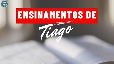 ENSINAMENTOS DE TIAGO