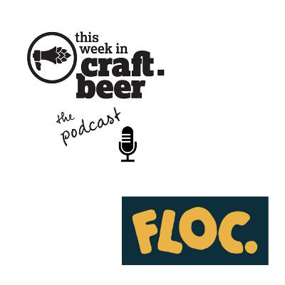 Episode 31 - FLOC. Brewing