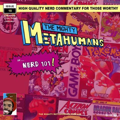 Issue 18: Nerd 101