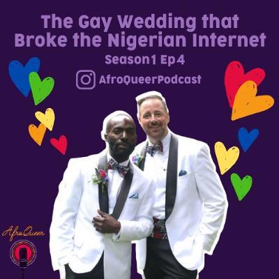 The Gay Wedding That Broke The Nigerian Internet