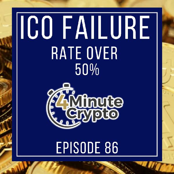Most ICOs Die in First Four Months | 4 Minute Crypto S1E86