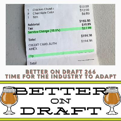 Better on Draft 266 - Time For The Industry To Adapt