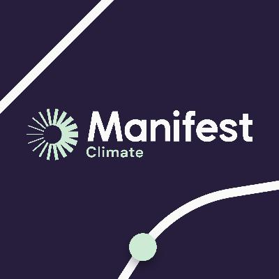 Episode 258: Manifest Climate