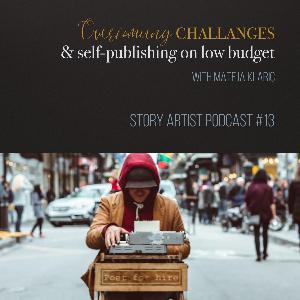Overcoming challenges and self-publishing on low budget with Mateja Klaric