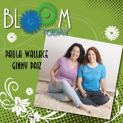 Is Addiction The Root of My Problem on Bloom Today with Paula Wallace and Ginny Priz