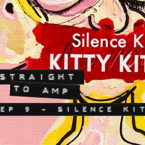 Episode 9 - Silence Kit