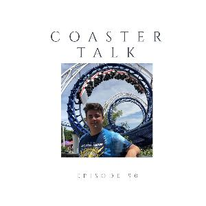 Episode 90 Coaster Talk