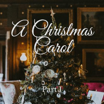 A Christmas Carol Part 3 - A Christmas Story Reading
