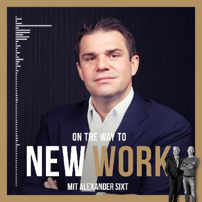 #265 mit Alexander SIXT, Mitglied des Vorstands der SIXT SE, Co-CEO ab dem 16.6.2021