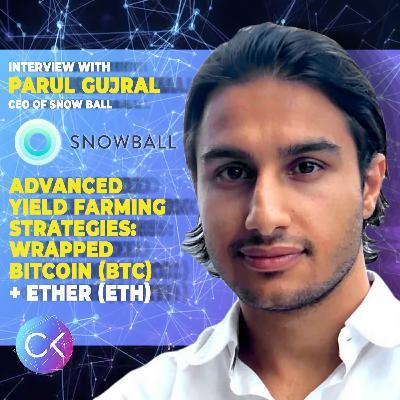 🚜Advanced Yield Farming strategies: Wrapped Bitcoin (BTC) + Ether (ETH) w Parul Gujral