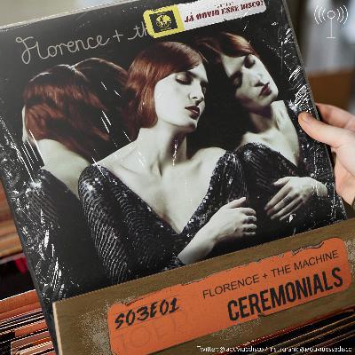 S03E01 Ceremonials - Florence + the Machine