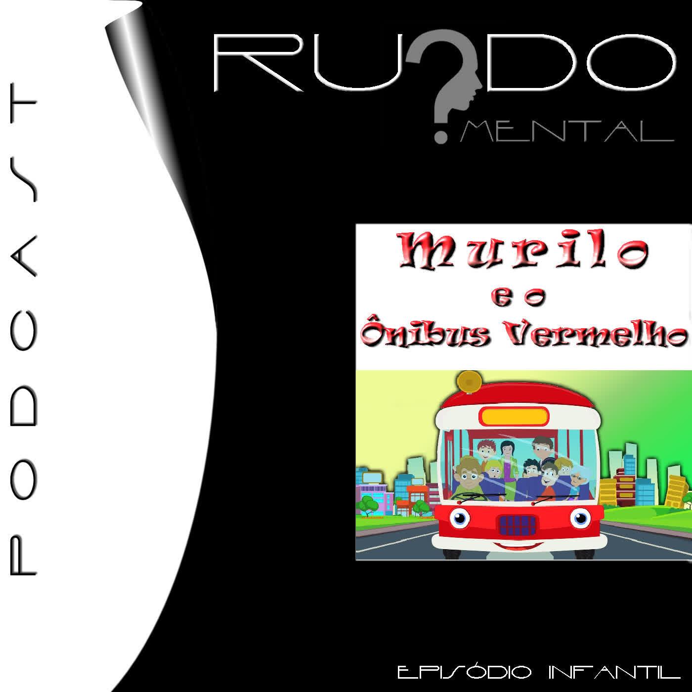 Estória Infantil - Murilo e o Ônibus Vermelho