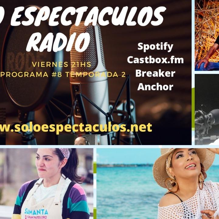 Solo Espectáculos Radio #8