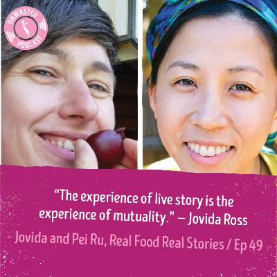 Humanizing the Food System With Real Food Real Stories