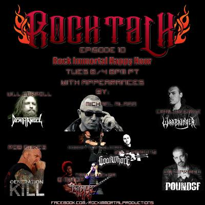 Rock Talk Episode 10 - Rock Immortal Happy Hour