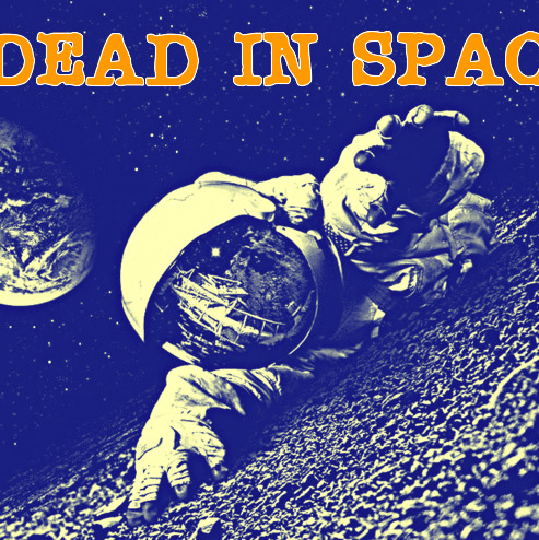 Episode 17: Dead In Space