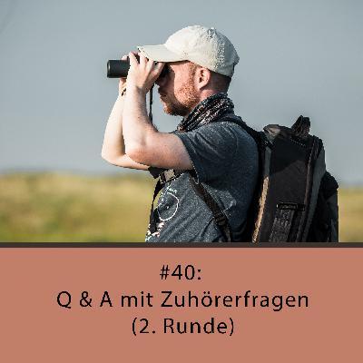 Q & A mit Zuhörerfragen (2. Runde)