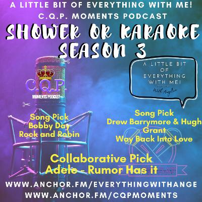 Shower or Karaoke with Angelica: Rumour