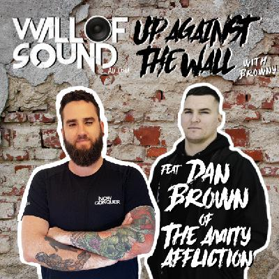 Episode #90 feat. Dan Brown of The Amity Affliction