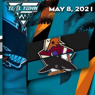 Arizona Coyotes vs San Jose Sharks - 5-8-2021 - Teal Town USA After Dark (Postgame)